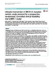 2 mutation carriers: study protocol for a prospective, randomized, controlled clinical feasibility trial (LIBRE-1 study)
