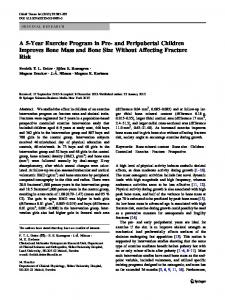 A 5-Year Exercise Program in Pre- and Peripubertal Children Improves Bone Mass and Bone Size Without Affecting Fracture Risk