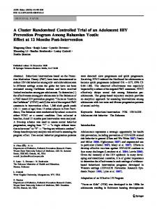 A Cluster Randomized Controlled Trial of an Adolescent HIV Prevention Program Among Bahamian Youth: Effect at 12Months Post-Intervention
