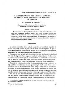 A contribution to the chemical aspects of precise mass spectrometric analysis or uranium