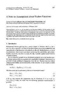 A note on assumptions about Skolem functions