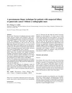 A percutaneous biopsy technique for patients with suspected biliary or pancreatic cancer without a radiographic mass