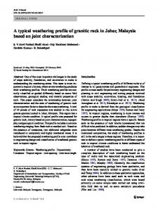 A typical weathering profile of granitic rock in Johor, Malaysia based on joint characterization