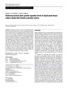 Achieving desired plant growth regulator levels in liquid plant tissue culture media that include activated carbon