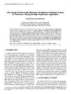 Alloy design of intermetallic dispersion strengthened aluminum systems by mechanical alloying for high temperature applications