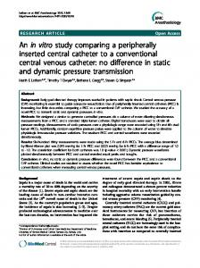 An in vitro study comparing a peripherally inserted central catheter to a conventional central venous catheter: no difference in static and dynamic pressure transmission