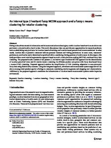 An interval type 2 hesitant fuzzy MCDM approach and a fuzzy c means clustering for retailer clustering