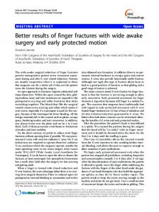 Better results of finger fractures with wide awake surgery and early protected motion