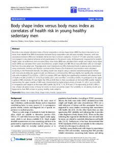 Body shape index versus body mass index as correlates of health risk in young healthy sedentary men
