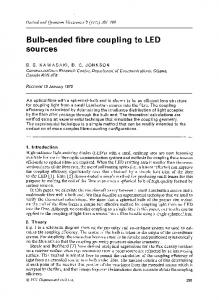 Bulb-ended fibre coupling to LED sources