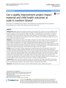 Can a quality improvement project impact maternal and child health outcomes at scale in northern Ghana?