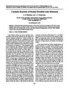 Catalytic reaction of diethyl disulfide with methanol