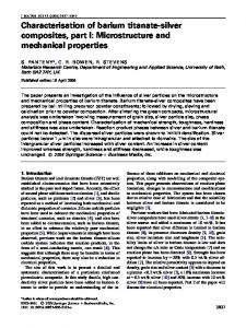 Characterisation of barium titanate-silver composites, part I: Microstructure and mechanical properties