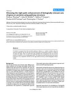 Choosing the right path: enhancement of biologically relevant sets of genes or proteins using pathway structure