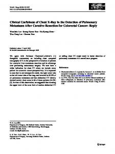 Clinical Usefulness of Chest X-Ray in the Detection of Pulmonary Metastases After Curative Resection for Colorectal Cancer: Reply