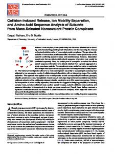 Collision-Induced Release, Ion Mobility Separation, and Amino Acid Sequence Analysis of Subunits from Mass-Selected Noncovalent Protein Complexes