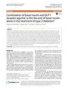 Combination of basal insulin and GLP-1 receptor agonist: is this the end of basal insulin alone in the treatment of type 2 diabetes?