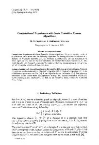 Computational experiences with some transitive closure algorithms