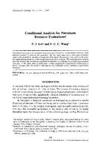 Conditional analysis for petroleum resource evaluations