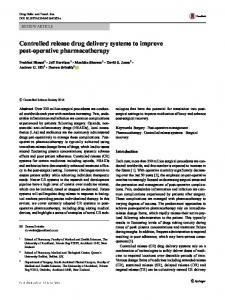 Controlled release drug delivery systems to improve post-operative pharmacotherapy