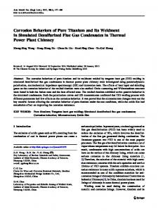 Corrosion Behaviors of Pure Titanium and Its Weldment in Simulated Desulfurized Flue Gas Condensates in Thermal Power Plant Chimney