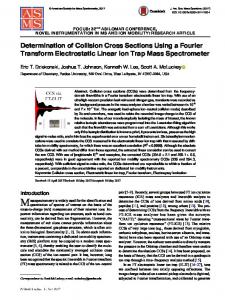 Determination of Collision Cross Sections Using a Fourier Transform Electrostatic Linear Ion Trap Mass Spectrometer