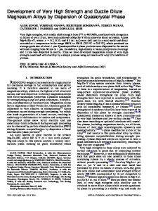 Development of Very High Strength and Ductile Dilute Magnesium Alloys by Dispersion of Quasicrystal Phase