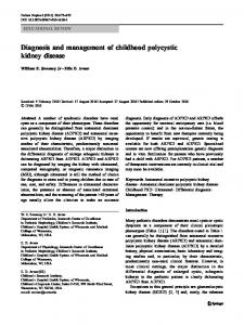 Diagnosis and management of childhood polycystic kidney disease