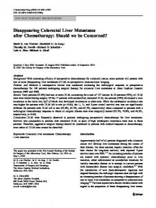 Disappearing Colorectal Liver Metastases after Chemotherapy: Should we be Concerned?