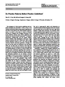 Do Practice Patterns Reflect Practice Guidelines?
