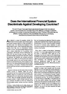 Does the international financial system discriminate against developing countries?