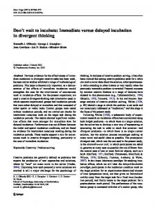 Don't wait to incubate: Immediate versus delayed incubation in divergent thinking