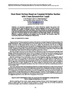 Dual-band devices based on coupled-stripline section with cross-symmetrical loads
