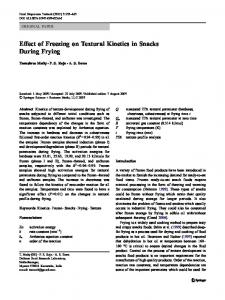Effect of Freezing on Textural Kinetics in Snacks During Frying