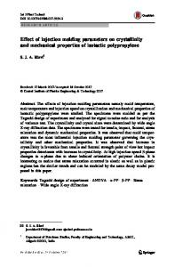 Effect of injection molding parameters on crystallinity and mechanical properties of isotactic polypropylene
