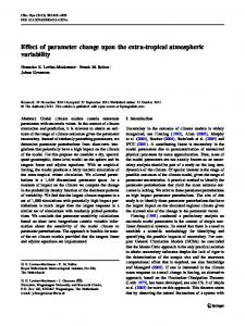 Effect of parameter change upon the extra-tropical atmospheric variability