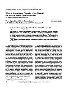 Effect of Strength and Plasticity of the Material and Particle Size of a Porous Medium on Shock-Wave Deformation