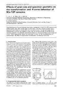Effects of grain size and specimen geometry on the transformation and R-curve behaviour of 9Ce-TZP ceramics