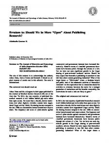 """Erratum to: Should We be More """"Open"""" About Publishing Research?"""