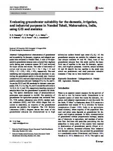 Evaluating groundwater suitability for the domestic, irrigation, and industrial purposes in Nanded Tehsil, Maharashtra, India, using GIS and statistics