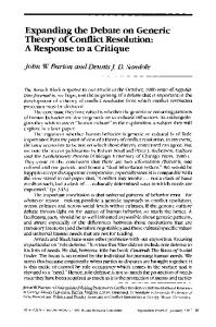 Expanding the debate on generic theory of conflict resolution: A response to a critique