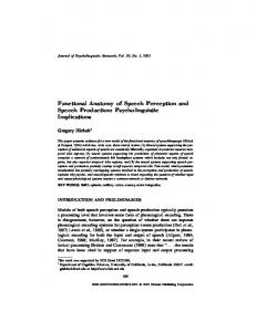 Functional Anatomy of Speech Perception and Speech Production: Psycholinguistic Implications