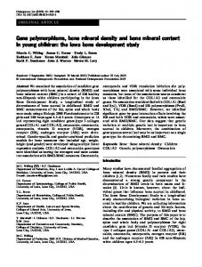 Gene polymorphisms, bone mineral density and bone mineral content in young children:the Iowa bone development study