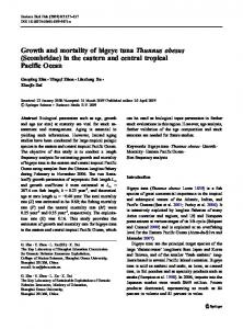 Growth and mortality of bigeye tuna Thunnus obesus (Scombridae) in the eastern and central tropical Pacific Ocean