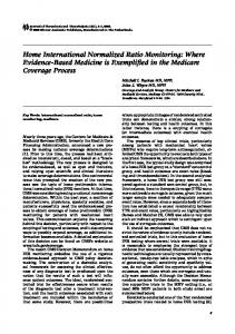 Home International Normalized Ratio Monitoring: Where Evidence-Based Medicine is Exemplified in the Medicare Coverage Process