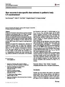 How accurate is size-specific dose estimate in pediatric body CT examinations?