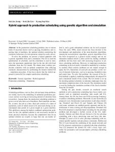Hybrid approach to production scheduling using genetic algorithm and simulation