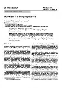 Hybrid stars in a strong magnetic field