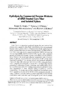 Hydrolysis by commercial enzyme mixtures of AFEX-treated corn fiber and isolated xylans