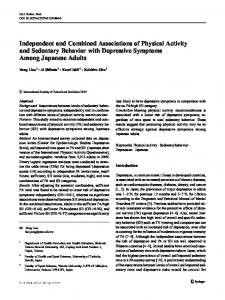 Independent and Combined Associations of Physical Activity and Sedentary Behavior with Depressive Symptoms Among Japanese Adults